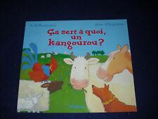 Ca sert a quoi un kangourou ?by A H Benjamin French New