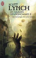 Les Salauds Gentilshommes, Tome 1 : Les mensonges de Loc... | Livre | d'occasion