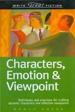 Write Great Fiction Ser.: Characters, Emotion and Viewpoint by Nancy Kress 2005