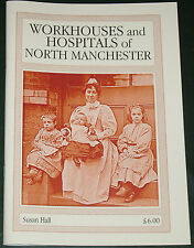 NORTH MANCHESTER WORKHOUSES Crumpsall Prestwich Union Hospitals Poverty History