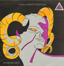 ROYAL FAMILY & THE POOR - In the Sea of E (1987 UK VINYL LP)