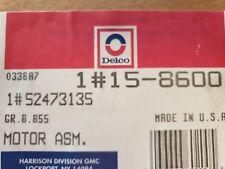 GENUINE GM  52473135 A/C HEATER BLOWER MOTOR AC DELCO 15-8600 (B13)