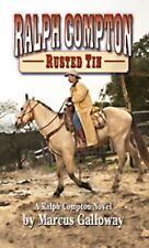 Ralph Compton Rusted Tin (Thorndike Large Print Western Series)-ExLibrary