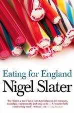 EATING FOR ENGLAND, NIGEL SLATER, NEW PAPERBACK BOOK