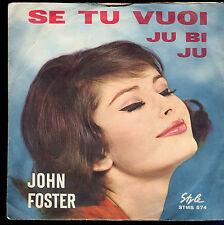 SE TU VUOI - JU BI JU # JOHN FOSTER