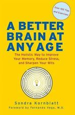 A Better Brain at Any Age: The Holistic Way to Improve Your Memory,-ExLibrary