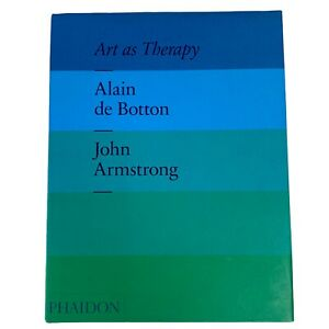 Art As Therapy | Hardback Book | The School of Life | John Armstrong