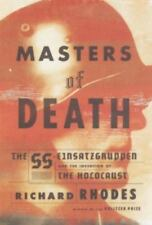 Masters of Death: The SS-Einsatzgruppen and the Invention of the Holocaust, Rhod