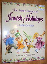 The Family Treasury Of Jewish Holidays by Malka Drucker - Hcdj First Edition