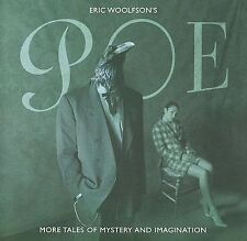 Poe: More Tales of Mystery and Imagination by Eric Woolfson (CD, Feb-2010, Sony)