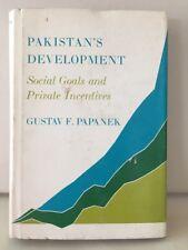 Pakistan's Development Social Goals & Private Incentives Papanek Hardcover 1967