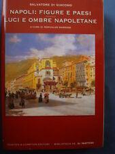 MARRONE-DI GIACOMO-NAPOLI:FIGURE E PAESI LUCI E OMBRE NAPOLETANE-