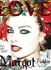 LOVE #16 MARGOT ROBBIE Lara Stone DREE HEMINGWAY Kendall Jenner JULIA NOBIS @New
