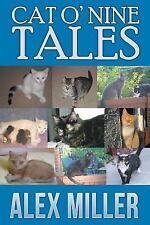 Cat o' Nine Tales by Alex Miller (2016, Paperback)