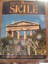 Art et Histoire de la Sicile: les villes, les sites archéologiques/ Ed. Bonechi