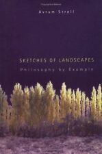 Sketches of Landscapes: Philosophy by Example by Stroll, Avrum