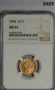 1898 $2 1/2 GOLD LIBERTY MINTAGE 24,000! NGC CERTIFIED MS63!! FLASHY! #9409