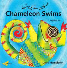 NEW Chameleon Swims (English–Urdu) (Chameleon series) by Laura Hambleton