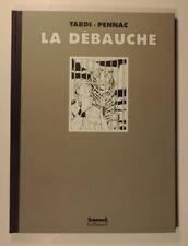 Tardi La Debauche Tirage Luxe Gallimard Futuropolis signe