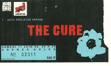 RARE / TICKET BILLET DE CONCERT - THE CURE : LIVE A ARLES ( FRANCE ) 1989