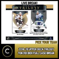2018-19 UPPER DECK TRILOGY - 10 BOX CASE BREAK #H218 - PICK YOUR TEAM -