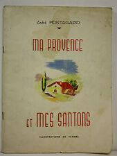 Livre :  Ma Provence et mes Santons - André Montagard