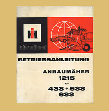 IHC International 1215 Anbaumäher 433 533 633 Schlepper  Betriebsanleitung