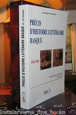"""""""Précis d'Histoire Littéraire Basque"""" Jean-Baptiste ORPUSTAN Vaste synthèse 1996"""