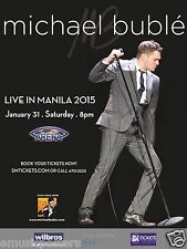 """MICHAEL BUBLE """"LIVE IN MANILA 2015"""" PHILIPPINES CONCERT TOUR POSTER"""