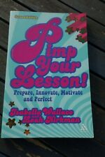 Pimp your Lesson!: Prepare, Innovate, Motivate, Perfect  Wallace Isabella 2nd ed