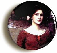 LADY CLARE JW WATERHOUSE BADGE BUTTON PIN (1inch/25mm diam) ART PRE-RAPHAELITE