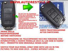 TRASFORMAZIONE DA VECCHIO TELECOMANDO VW GOLF 3 TASTI IN MODELLO GOLF 7 2015