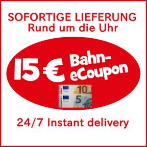 ! SOFORTIGE LIEFERUNG ! Gutschein eCoupon 15€ Deutsche Bahn (DB) !