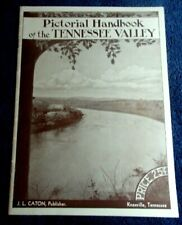 1936 PICTORIAL HANDBOOK OF THE TENNESSEE VALLEY BY J L CANTON KNOXVILLE TN