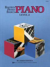 Bastien Piano Basics: Piano Level 2 by James Bastien