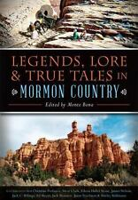 Legends, Lore and True Tales in Mormon Country by Monte Bona (2015, Paperback)