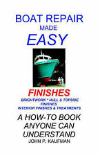 Boat Repair Made Easy -- Finishes-ExLibrary