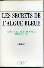 Les secrets de l'algue bleue - Michka