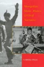 Mongolian Music, Dance, and Oral Narrative: Performing Diverse-ExLibrary