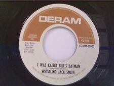 "WHISTLING JACK SMITH ""I WAS KAISER BILL'S BATMAN / THE BRITISH GRIN & BEAR"" 45"