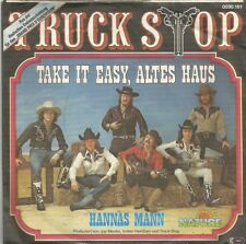 Truck Stop - Take It Easy, Altes Haus/Hannas Mann (Vinyl-Single 1979) !!!