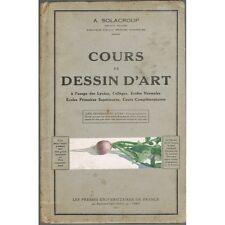 COURS de DESSIN D'ART par le Peintre A. SOLACROUP Illustrations Édit. PUF 1931