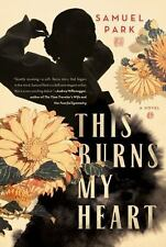 This Burns My Heart: A Novel-ExLibrary
