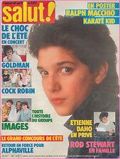 ▬►SALUT 284 (1986) RALPH MACCHIO_COCK ROBIN_ROD STEWART_ALPHAVILLE_DAHO