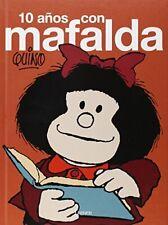 10 años con Mafalda (QUINO MAFALDA)