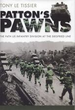 Patton's Pawns: The 94th US Infantry Division at the Siegfried Line, Le Tissier,