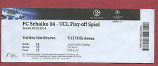 Orig.Ticket   Champions League 13/14   FC SCHALKE 04 - PAOK SALONIKI  !!  SELTEN