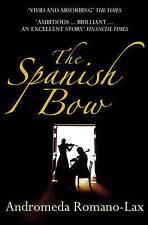 The Spanish Bow, Romano-Lax, Andromeda, New Book