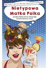 Nietypowa Matka Polka. Anna Szczepanek | Polish Book