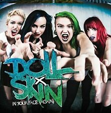 DOLL SKIN - IN YOUR FACE (AGAIN) NEW CD